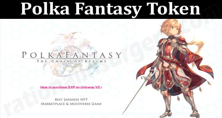 About General Information Polka Fantasy Token
