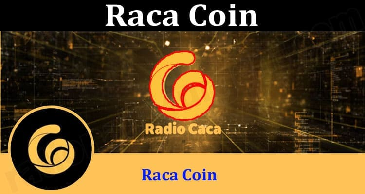 About General Information Raca Coin