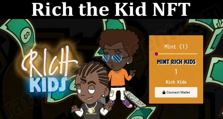 About General Information Rich The Kid NFT