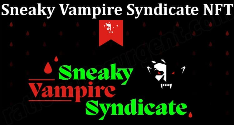 About General Information Sneaky Vampire Syndicate NFT