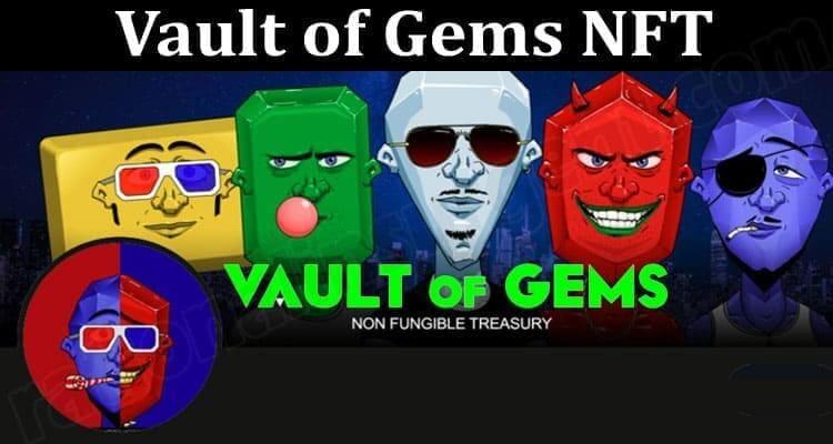 About General Information Vault of Gems NFT