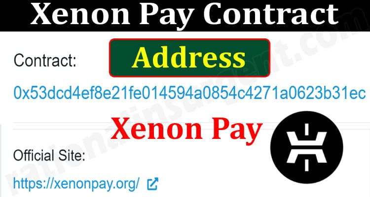 About General Information Xenon Pay Contract Address