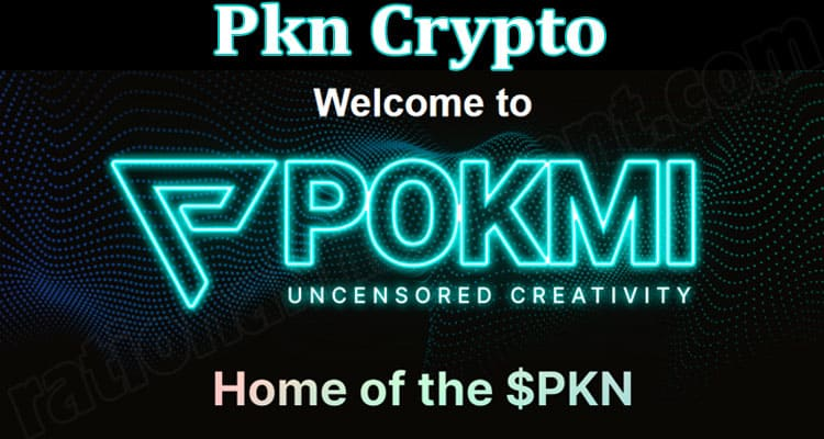 About General Infromation Pkn Crypto