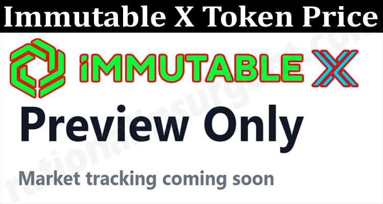 About General Informatio Immutable X Token Price