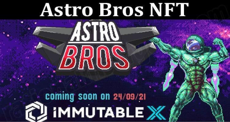 About General Information Astro Bros NFT