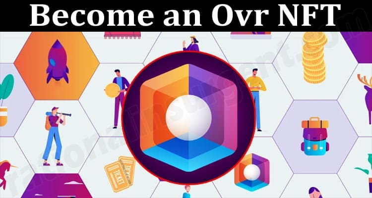 About General Information Become an Ovr NFT