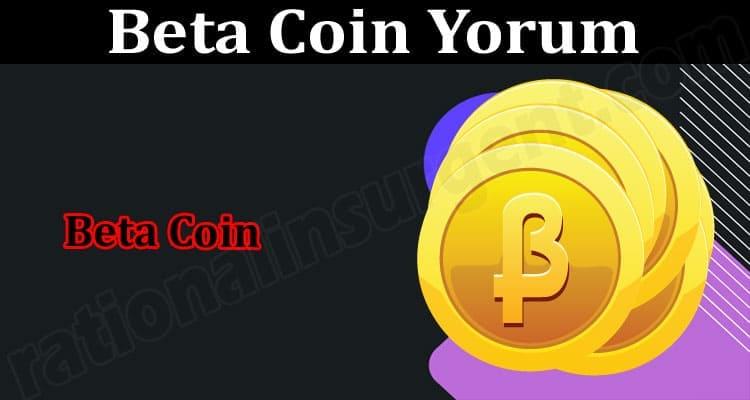 About General Information Beta Coin Yorum