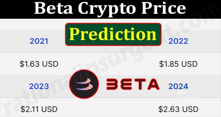 About General Information Beta Crypto Price Prediction