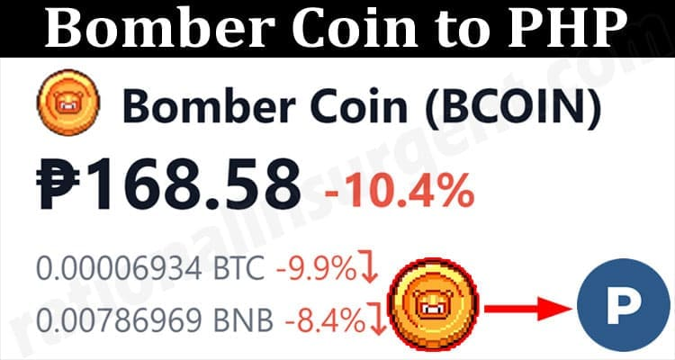 About General Information Bomber Coin to PHP
