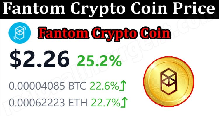 About General Information Fantom Crypto Coin Price