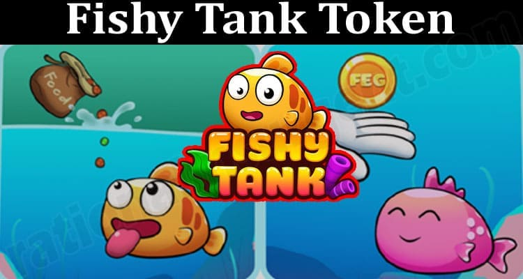 About General Information Fishy Tank Token