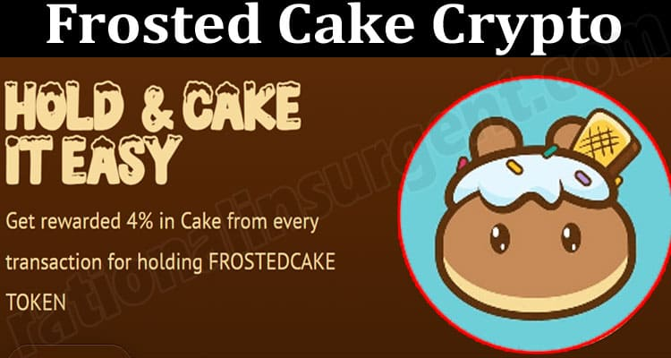 About General Information Frosted Cake Crypto
