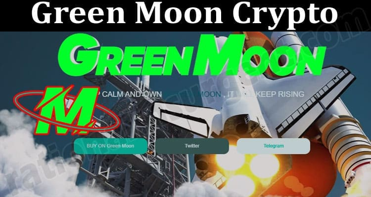 About General Information Green Moon Crypto