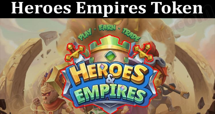About General Information Heroes Empires Token
