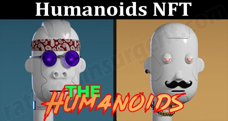 About General Information Humanoids NFT