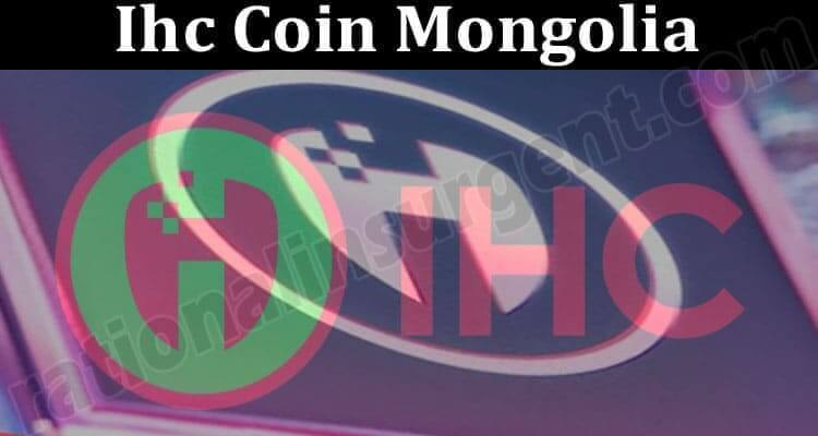 About General Information Ihc Coin Mongolia