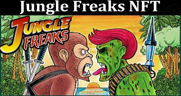 About General Information Jungle Freaks NFT