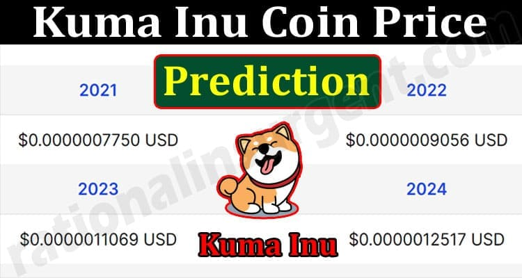 About General Information Kuma Inu Coin Price Prediction
